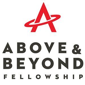 Above and Beyond Fellowship